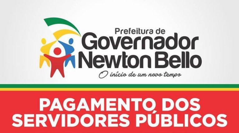 Newton Bello – Prefeitura antecipa pagamento dos funcionários públicos.