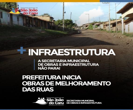 Prefeitura inicia obras de melhoramento e recuperação das ruas em São João do Caru
